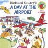 Go to record Richard Scarry's A day at the airport.