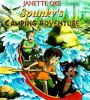 Go to record Spunky's camping adventure