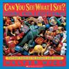 Go to record Can you see what I see? : picture puzzles to search and so...