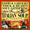 Go to record Good & garlicky, thick & hearty, soul-satisfying, more-tha...