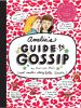 Go to record Amelia's guide to gossip : the good, the bad, and the ugly