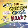 Go to record Why did the chicken cross the road?