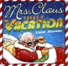 Go to record Mrs. Claus takes a vacation