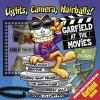 Go to record Lights, camera, hairballs! : Garfield at the movies