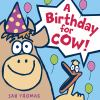 Go to record A birthday for Cow!