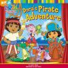Go to record Dora's pirate adventure