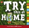Go to record Try this at home : planet-friendly projects for kids