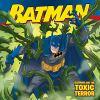 Go to record Batman and the toxic terror