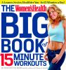Go to record The women's health big book of 15 minute workouts