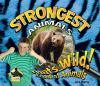 Go to record Strongest animals