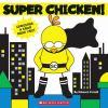 Go to record Super Chicken!