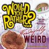 Go to record Wonderfully weird : over 400 crazy questions!