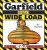 Go to record Garfield : caution : wide load