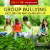Go to record Group bullying : exclusion and ganging up