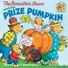 Go to record The Berenstain Bears and the prize pumpkin
