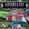 Go to record Sisters on the fly : caravans, campfires, and tales from t...