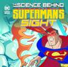Go to record The science behind Superman's sight