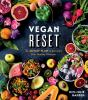 Go to record Vegan reset : the 28-day plan to kickstart your healthy li...