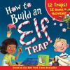 Go to record How to build an elf trap