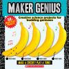 Go to record Maker genius : creative science projects for budding geniu...