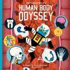 Go to record Professor Astro Cat's human body odyssey