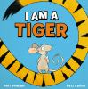 Go to record I am a tiger