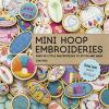 Go to record Mini hoop embroideries : over 60 little masterpeices to st...