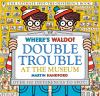 Go to record Where's Waldo? Double trouble at the museum : the ultimate...