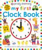 Go to record My first clock book : an introduction to telling time and ...