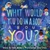 Go to record What would you do in a book about you?