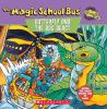 Go to record The magic school bus butterfly and the bog beast : a book ...