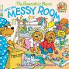 Go to record The Berenstain bears and the messy room