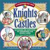 Go to record Knights & castles : 50 hands-on activities to experience t...